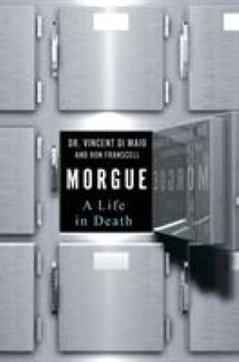 Morgue: a life in death