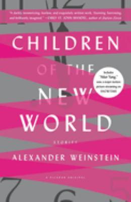 Children of the new world: stories