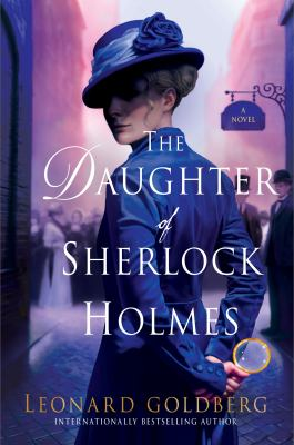 The daughter of Sherlock Holmes : a novel