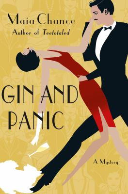 Gin and panic : a mystery
