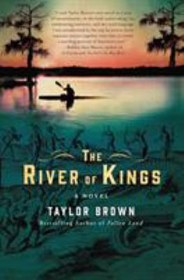 The river of kings : a novel