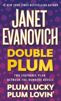 Double Plum :  Plum Lucky and Plum Lovin'
