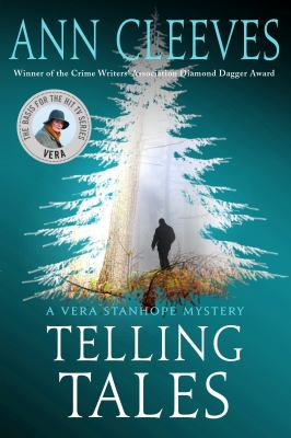 Telling tales : a Vera Stanhope mystery