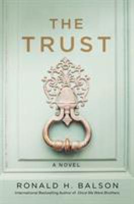 The trust : a novel