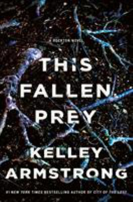 This fallen prey : a Rockton novel