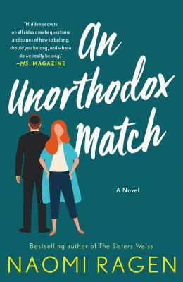 An Unorthodox Match A Novel