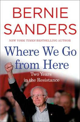 Where we go from here : two years in the resistance