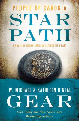 Star path : a novel of North America's forgotten past