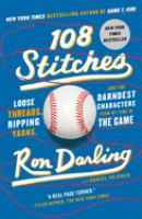 108 stitches : loose threads, ripping yarns, and the darndest characters from my time in the game