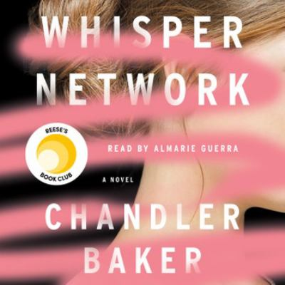 Whisper Network A Novel