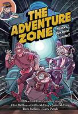 The adventure zone. Vol. 02, Murder on the Rockport Limited!