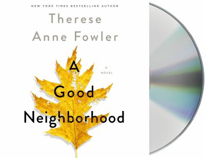 A Good Neighborhood a Novel