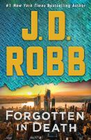 Forgotten in Death by Robb, J. D.