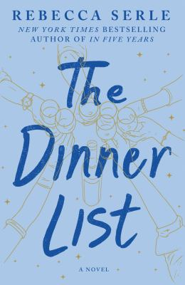 The Dinner List : A Novel