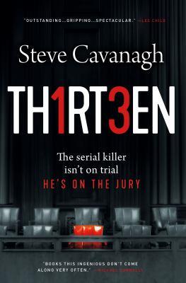 Thirteen :  The Serial Killer Isn't on Trial. He's on the Jury