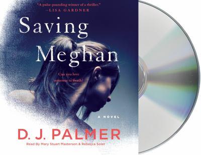 Saving Meghan a novel