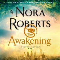 The Awakening--The Dragon Heart Legacy, Book 1
