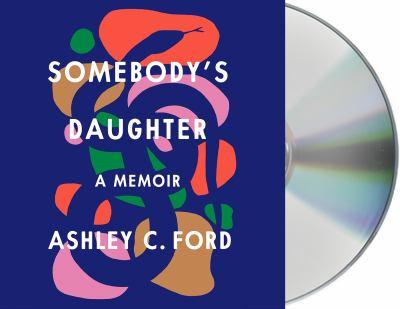 Somebody's daughter a memoir