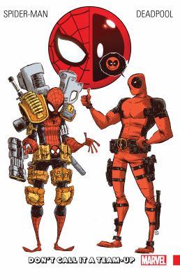 Spider-Man/Deadpool. Vol. 0, Don't call it a team-up