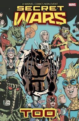 A Marvel Comics Non-event Secret Wars Too.