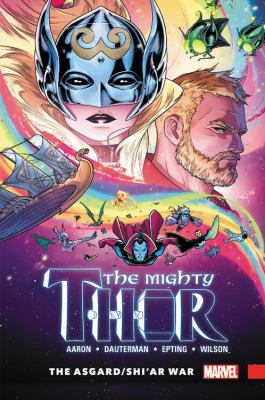 The mighty Thor.  Vol. 3. The Asgard/Shi'ar war