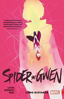 Spider-Gwen : long distance / Vol. 03