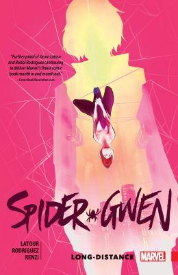 Spider-Gwen : long distance / Vol. 03