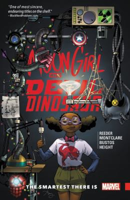 Moon Girl and Devil Dinosaur. Vol. 03, The smartest there is!