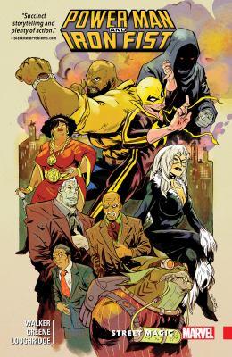 Power Man and Iron Fist. Vol. 03, Street magic