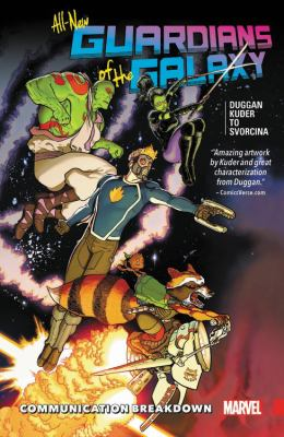 All-new Guardians of the Galaxy. Vol. 1, Communication breakdown