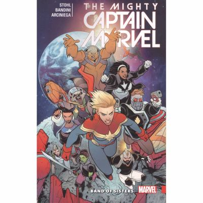The mighty Captain Marvel. Volume 2, Band of sisters