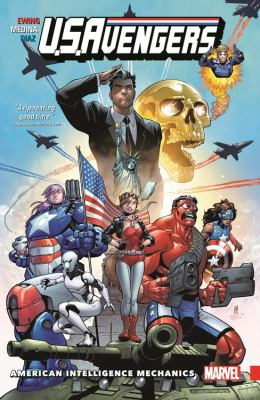 U.S. Avengers. Vol. 01, American Intelligence Mechanics