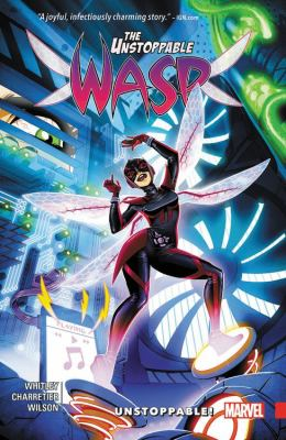 The unstoppable Wasp. Vol. 01, Unstoppable!