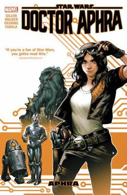 Star Wars : Doctor Aphra. Vol. 01, Aphra