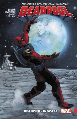 Deadpool: world's greatest. Vol. 9, Deadpool in space
