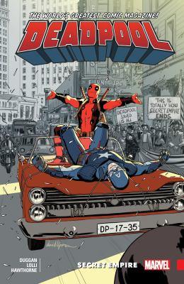 Deadpool: world's greatest. Vol. 10, Secret empire