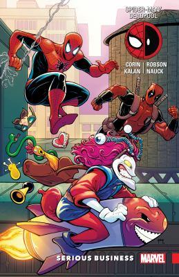 Spider-Man/Deadpool. Vol. 04, Serious business