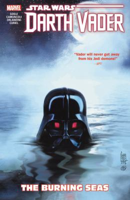 Star Wars. Darth Vader, Dark Lord of the Sith. Vol. 03, The burning seas