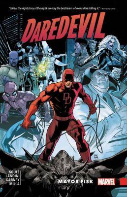 Daredevil : back in black.  Vol. 06, Mayor Fisk