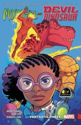 Moon Girl and Devil Dinosaur. Vol. 05, Fantastic Three