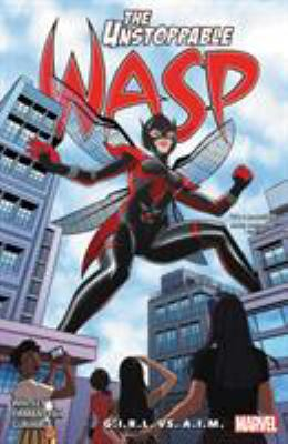 The unstoppable wasp : unlimited. Vol. 2