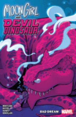 Moon Girl and Devil Dinosaur. Vol. 7, Bad dream