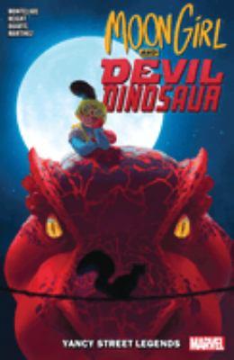 Moon Girl and Devil Dinosaur 8 :  Yancy Street Legends