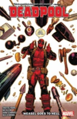 Deadpool. Vol. 03, Weasel goes to Hell