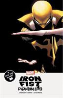 Iron Fist :  Phantom Limb Phantom limb