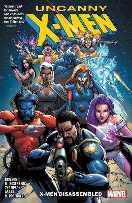 Uncanny X-Men : X-men disassembled