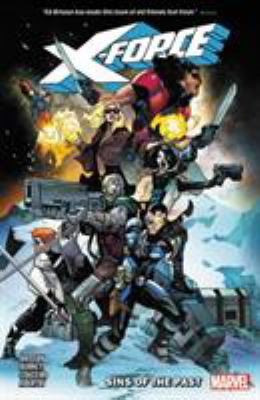X-Force. Vol. 01, Sins of the past