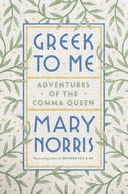Greek to me : adventures of the comma queen