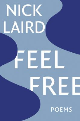 Feel free: poems
