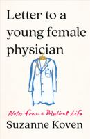 Letter to a Young Female Physician